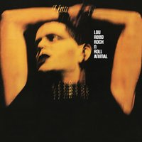Rock 'n' Roll Animal — Lou Reed