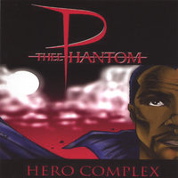 Hero Complex — Thee Phantom