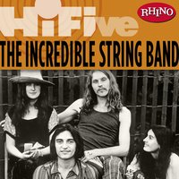 Rhino Hi-Five: The Incredible String Band — The Incredible String Band