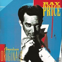 American Originals — Ray Price