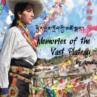Memories of the Vast Plateau — Amalia