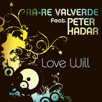 Love Will — Ra-re Valverde
