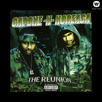 The Reunion — Capone-N-Noreaga