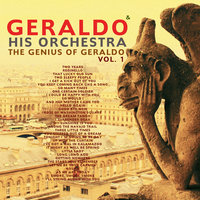 The Genius of Geraldo, Vol. 1 — Geraldo and His Orchestra