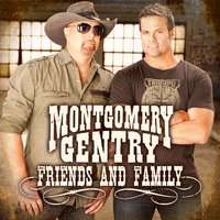 Friends and Family- EP — Montgomery Gentry