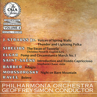 The Cala Series, Vol. 4 - Strauss Jr., Sibelius, Saint-Saëns, Elgar, Barber, Moussorgsky and Ravel — Geoffrey Simon, Christine Pendrill, Stephanie Chase