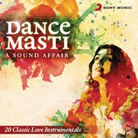 Dance Masti: A Sound Affair — сборник
