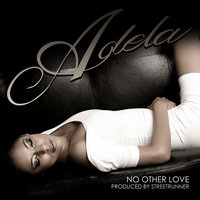 "No Other Love (Digi 12"") — Adela"