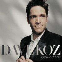 Greatest Hits — Dave Koz
