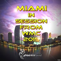 Miami in Session from WMC 2015 — сборник