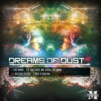 Dreams of Dust EP — The Mind