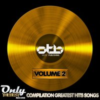 Only the Best Compilation: Greatest Hits Songs, Vol. 2 — сборник