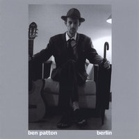 Berlin — Ben Patton
