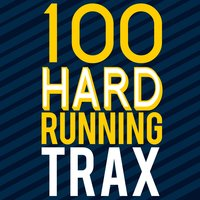 100 Hard Running Trax — Running Music Workout, Running Tracks, Running & Jogging Club, Running & Jogging Club|Running Music Workout|Running Tracks