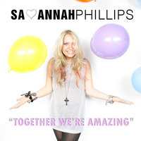 Together We're Amazing — Savannah Phillips