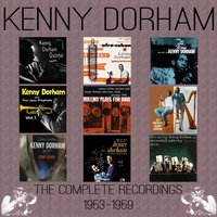 The Complete Recordings: 1953-1959 — Kenny Dorham