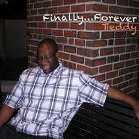 Finally... Forever — Teddy