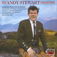 The Andy Stewart Collection: Twenty Scottish Favourites — Andy Stewart
