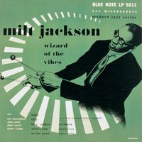 Wizard Of The Vibes — Milt Jackson, Thelonious Monk