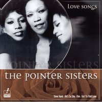 Love Songs — The Pointer Sisters