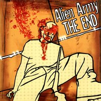 The End — Alien Army