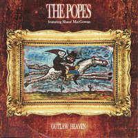 Outlaw Heaven — The Popes