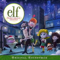 Elf: Buddy's Musical Christmas - Original Soundtrack — Jim Parsons