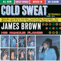 Cold Sweat — James Brown & The Famous Flames