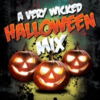 A Very Wicked Halloween Mix — сборник