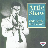 Concerto For Clarinet — Artie Shaw