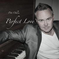 Perfect Love — Pete Ohlin