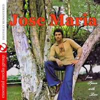 From Spain With Love — José María