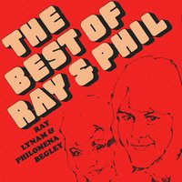 The Best of Ray & Phil — Ray Lynam, Philomena Begley, Ray Lynam & Philomena Begley