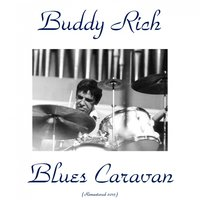 Blues Caravan — Buddy Rich