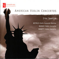 American Violin Concertos — Royal Liverpool Philharmonic Orchestra, Ittai Shapira, Russian Philharmonic orchestra, Thomas Sanderling