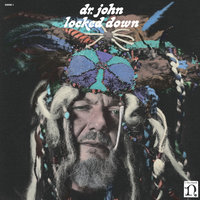 Locked Down — Dr. John