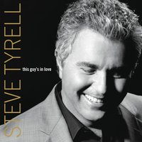 This Guy's In Love — Steve Tyrell, Джордж Гершвин