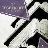 The Tech House Collective, Vol. 8 — сборник