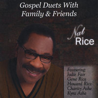 Gospel Duets with Family & Friends — Nat Rice