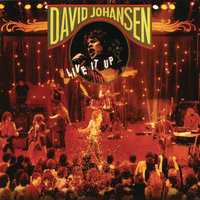 Live It Up — David Johansen