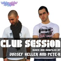 Club Session Mixed By Jozsef Keller & Pete-R — сборник