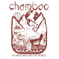 10 Años Around The World — Chambao