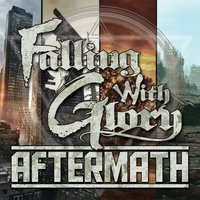 Aftermath — Falling With Glory