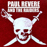 Greatest Hits — The Raiders, Paul Revere, Paul Revere and The Raiders