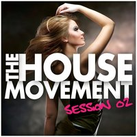 The House Movement Session 02 — сборник