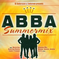 Abba Summer Mix Pres. By DJ Andersson & Lindstroem — DJ Andersson & Lindstroem