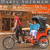 Guess Who's In Town — Daryl Sherman