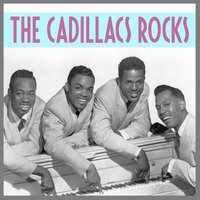 The Cadillacs Rock — The Cadillacs
