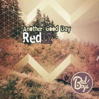 Another Good Day EP — Red12