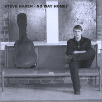 No Way Home? — Steve Haden